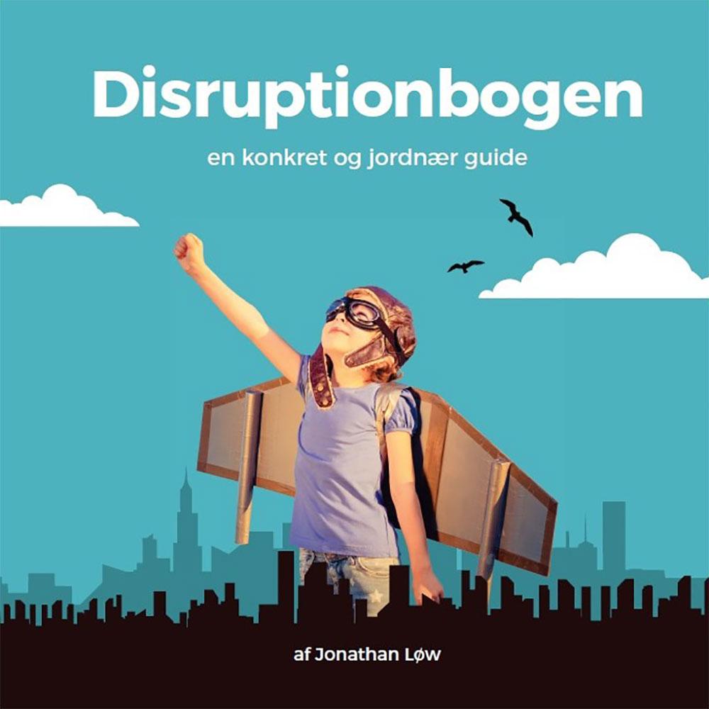 Klik her og læs meget mere om Disruptionbogen ...